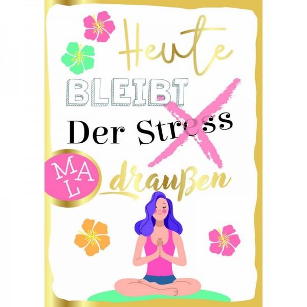 Postkarte F&E Heute Stress draußen Folie